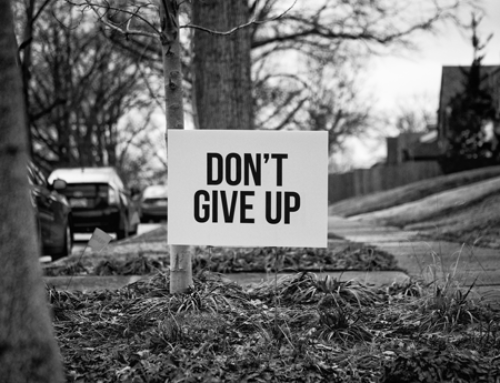 Instructions on Not Giving Up